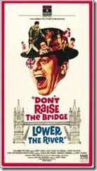 don't raise the bridge