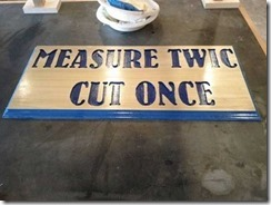 measure twice cut once
