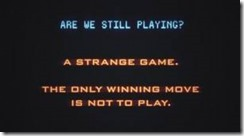 WarGames-are we still playing